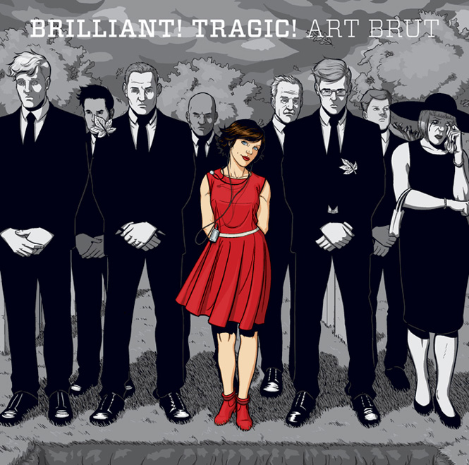 Brilliant! Tragic! - Art Brut 2011