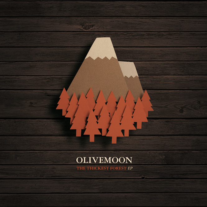 Olivemoon The Thickest Forest 2011