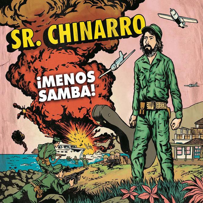 Sr.Chinarro - ¡Menos-Samba! 2012