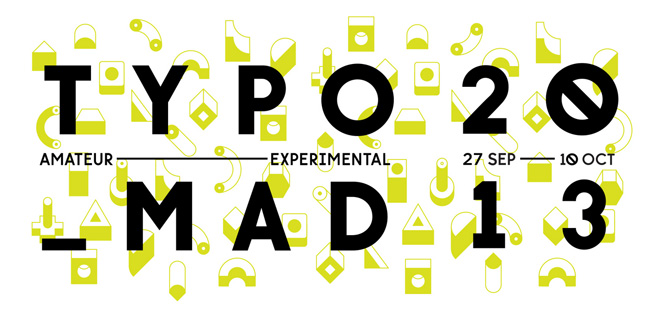 Evento: Vuelve TYPOMAD – charlas, talleres y exposiciones en torno a la tipografía