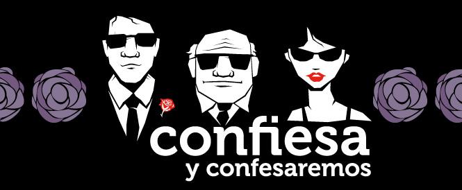 CONFIESA Y CONFESAREMOS